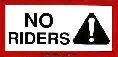 No Riders!