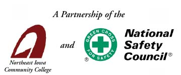 A partnership of the Northeast Iowa Community College and National Safety Council