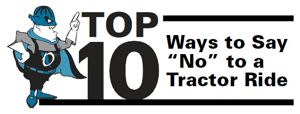 "Top 10 ways to say ""No"" to a Tractor Ride"
